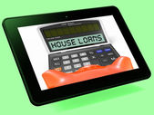House Loans Calculator Tablet Shows Mortgage And Bank Lending — Stock Photo