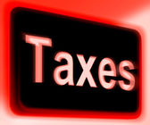 Taxes Sign Shows  Tax Or Taxation — Stock Photo