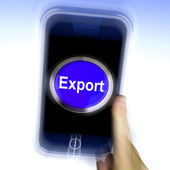 Export On Mobile Phone Means Sell Overseas Or Trade — Stock Photo
