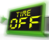 Time Off Digital Clock Shows Holiday From Work Or Study — Stock Photo
