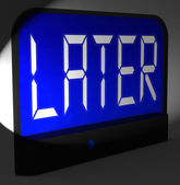Later Digital Clock Shows Afterwards Or In A While — Stock Photo
