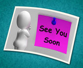 See You Soon Photo Means Goodbye Or Farewell — Stock Photo