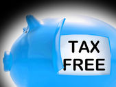 Tax Free Piggy Bank Message Means No Taxation Zone — Stock Photo