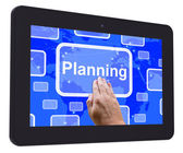 Planning  Tablet Touch Screen Shows Objectives Plan And Organize — Foto de Stock