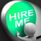 Hire Me Pressed Means Job Applicant Or Freelancer — Zdjęcie stockowe