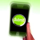 Submit Mobile Means Submitting On Entering Online — Stock Photo