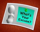 What's Your Excuse Photo Means Explain Procrastination — Stock Photo