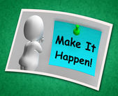 Make It Happen Photo Means Take Action — Stock Photo