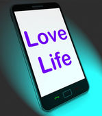 Love Life On Mobile Shows Sex Romance Or Relationship — Stock Photo