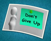 Don't Give Up Photo Means Never Quit — Stock Photo