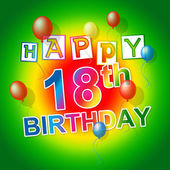 Happy Birthday Indicates 18Th Celebrate And Eighteenth — Stock Photo