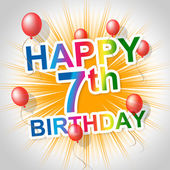 Happy Birthday Indicates Congratulation Seventh And Greeting — Stock Photo