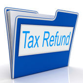 Tax Refund Represents Taxes Paid And Administration — Stock Photo