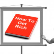 How To Get Rich Sign Shows Make Wealth Money — Stock Photo #51617209