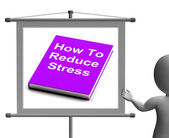 How To Reduce Stress Book Sign Shows Lower Tension — Stock Photo