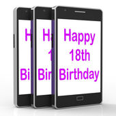 Happy 18th Birthday On Phone Means Eighteen — Stock Photo