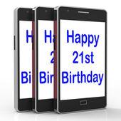 Happy 21st Birthday Smartphone Shows Congratulating On Twenty On — Stock Photo