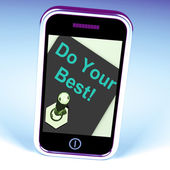 Do Your Best Phone Shows Attempt Try Hard — Stock Photo