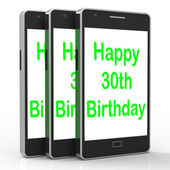 Happy 30th Birthday Smartphone Means Congratulations On Reaching — Stock Photo