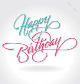 """""""happy birthday"""" hand bokstäver (vector) — Stockvektor"""