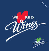 WE LOVE WINES hand lettering (vector) — Vettoriale Stock