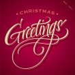 CHRISTMAS GREETINGS hand lettering (vector) — Stock Vector