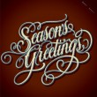 SEASON'S GREETINGS hand lettering (vector) — Stok Vektör