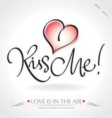 KISS ME hand lettering (vector) — Wektor stockowy