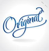 ORIGINAL hand lettering (vector) — Wektor stockowy