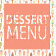 Dessert Menu Template. Vector Illustration — Stock Vector