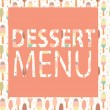 Stock Vector: Dessert Menu Template. Vector Illustration