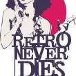Retro Never Dies — Stock Vector