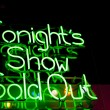 Tonight's Show Sold Out Neon - Stock Photo