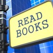 Education Concept. Read Books Sign. — Stock Photo #24870159