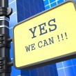 Yes We C- Motivational Slogon Waymark. — Stock Photo #24870241