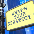What is Your Strategy ? — Stock Photo