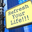 Business Concept. Refresh Your Life Roadsign. — Stock Photo