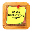 We are Recruiting. Yellow Sticker on Bulletin. — Foto Stock