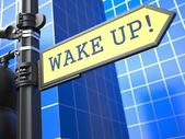 Wake Up Roadsign. Business Concept. — Stock Photo