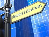 Rehabilitation Roadsign. Medical Concept. — Stock Photo