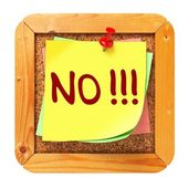 NO!!!. Yellow Sticker on Bulletin. — Stock Photo