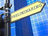 Preliminaring. Business Concept. — Stock Photo