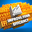 Improve Your Efficiency Concept. — Lizenzfreies Foto