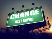 Change Just Ahead on Green Billboard. — Stock Photo