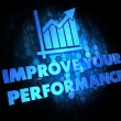 Zdjęcie stockowe: Improve Your Performance Concept.