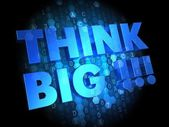 Think Big on Dark Digital Background. — Stock Photo