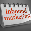 Inbound Marketing Concept on Desktop Calendar. — Stock Photo #41523013