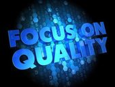 Focus on Quality Concept - Digital Background. — Stock Photo