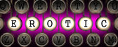 Erotic on Old Typewriter's Keys. — Stock Photo