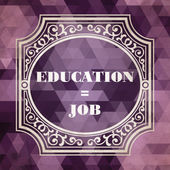Education - Job Concept. Vintage design. — Stock Photo